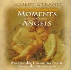 Moments with Angels, Robert Strand, 0892213248