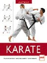 Karate: Traditionen - Grundlagen - Techniken