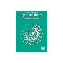 Keyboard Theory, 2nd Edition: Basic Rudiments