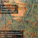 Aho: Symphony 4 / Chinese Songs