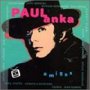 Julio Iglesias - Paul Anka Y Amigos - Zortam Music