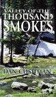 Valley of the Thousand Smokes, Dan Cushman, 0786211946