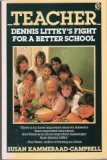 Teacher : Dennis Littky's Fight for a Better School
