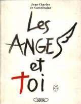Les ange[s] et toi Broché – 1 mars 1996 Jean-Charles de Castelbajac Michel Lafon 2840981505 Anges/archanges