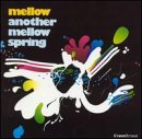 Another Mellow Spring