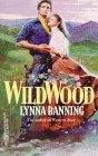 Wildwood, Lynna Banning, 037328974X