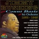 Jimmy Rushing With Count Basie & His Orchestra: 1938-1945
