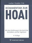 Kommentar zur HOAI Mit einer Einführung in das Recht der Architekten und der Ingenieure