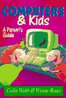 Computers and Kids, Colin Webb and Wynne Rose, 0207187924
