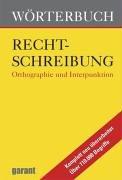 Wörterbuch Rechtschreibung( mit neusten Regeln)