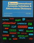 Reverse Acronyms, Initialisms and Abbreviations Dictionary, , 0810374382