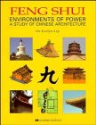 Feng Shui: Environments of Power - A Study of Chinese Architecture by Wiley