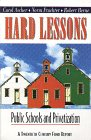 Hard Lessons: Public Schools and Privatization (Twentieth Century Fund Report)