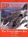 - Southern Pacific in Color, Vol. 4: The Tunnel Motor Era
