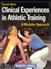 Clinical Experiences in Athletic Training : A Modular Approach, Knight, Kenneth L., 0873229509