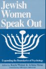 Jewish Women Speak Out : Expanding the Boundaries of Psychology, , 0964587807