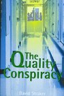 The Quality Conspiracy 9780566079573