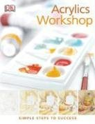 Acrylics Workshop DK Publishing product image
