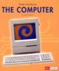 img - for The Computer (Great Inventions) book / textbook / text book