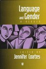Language and Gender : A Reader, , 0631195947