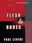 Flesh and Bones, Paul Levine, 0783880650