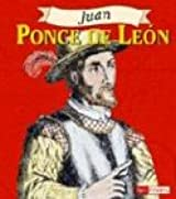 Juan Ponce de Leon (Fact Finders Biographies: Great Explorers)
