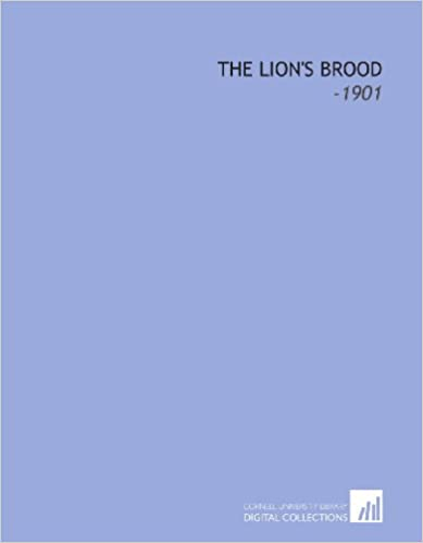 The Lion's Brood: -1901