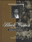 The Facts on File Encyclopedia of Black Women in America, Edited by Darlene Clark Hine, 0816034273