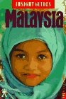 Insight Guide to Malaysia, Insight Guides Staff, 0395755026