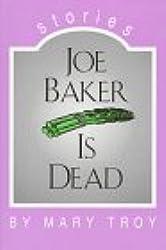 Joe Baker Is Dead: Stories