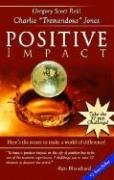 By Gregory Scott Reid Positive Impact (1st Frist Edition) [Paperback]