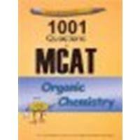 Examkrackers: 1001 Questions in MCAT, Organic Chemistry by Gilbertson, Michelle [Osote Publishing, 2001] 2nd Edition [Paperback] (Paperback)