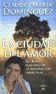 img - for CIUDAD DEL AMOR, LA (Spanish Edition) book / textbook / text book