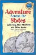 Adventure Across the States: Collecting State Quarters And Other Coins (Official Whitman Guidebooks) by Not Available (2005-12-30)