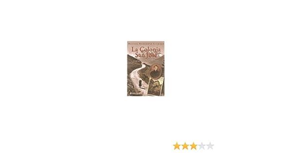 Colonia San Jose, La: GUIONET HECTOR, DE LOS CUATRO VIENTOS: 9789875647473: Amazon.com: Books