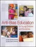 Anti-Bias Education for Young Children and Ourselves, Derman-Sparks, Louise and Edwards, Julie Olsen, 1928896677