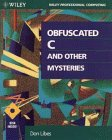 Obfuscated C and Other Mysteries, Don Libes, 0471578053