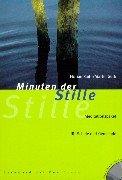 Minuten der Stille, m. 10 Farbfolien u. 1 CD-Audio