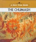 The Chumash, Jill D. Duvall, 0516010522