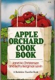 Apple Orchard Cookbook, Levin and Janet M. Christensen, 0912944498