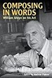 img - for Composing in Words: William Alwyn on his Art (Musicians on Music) book / textbook / text book