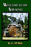 Welcome to the Ahwahnee, R. E. Starr, 1591136075