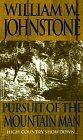 Pursuit of the Mountain Man, William W. Johnstone and Kensington Publishing Corporation Staff, 0821752464