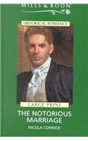 book cover of The Notorious Marriage