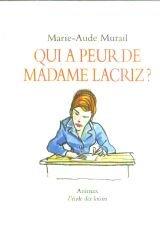 """Afficher """"Qui a peur de Madame Lacriz ?"""""""