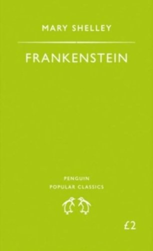 Frankenstein (Penguin Popular Classics)
