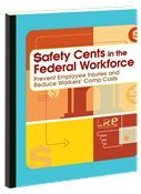 $afety Cents in the Federal Workforce: Prevent Employee Injuries and Reduce Workers Comp Costs pdf epub