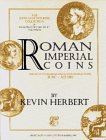 roman imperial coins - Roman Imperial Coins: Augustus to Hadrian and Antonine Selections, 31 BC - AD 180
