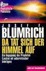 Da tat sich der Himmel auf. Die Begegnung des Propheten Ezechiel mit außerirdischer Intelligenz. Taschenbuch – 1. Januar 1994 Josef F. Blumrich Ullstein Tb 3548354475 Hesekiel (Prophet)