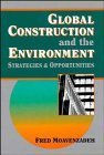 img - for Global Construction and the Environment: Strategies and Opportunities by Fred Moavenzadeh (1994-04-29) book / textbook / text book
